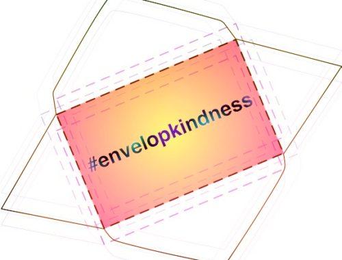 Envelop Kindness