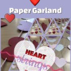 Happy Heart Strings Paper Garland