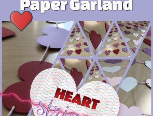 Heart Strings Paper Garland